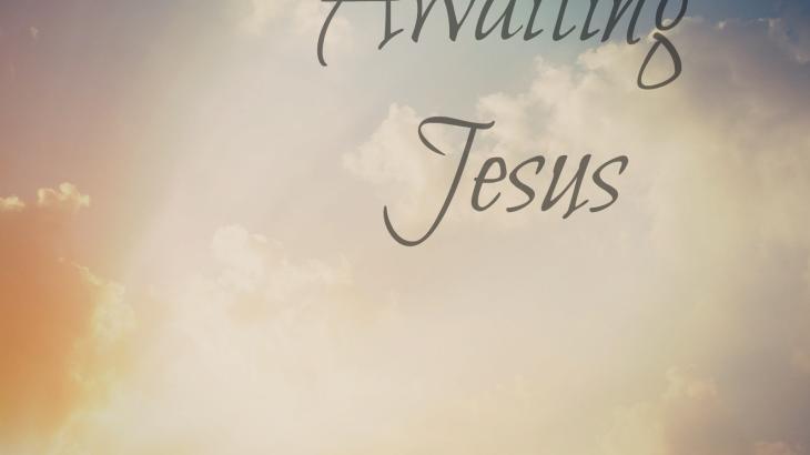 Awaiting-Jesus368